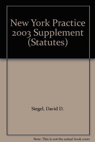 New York Practice 2003 Supplement (Statutes)
