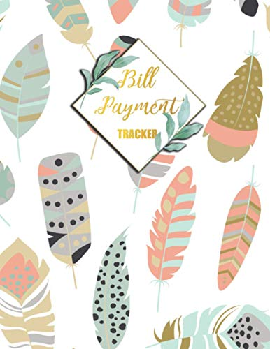 Bill Payment Tracker: Monthly Finance Budget Planner Expense Tracker