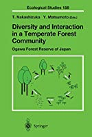 Diversity and Interaction in a Temperate Forest Community: Ogawa Forest Reserve of Japan (Ecological Studies (158))