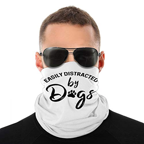 CUTEDWARF Easily Distracted by Dogs Seamless Face Bandanas Unisex Neck Gaiter Shield Headwear Uv Protection for Motorcycle Cycling Riding White