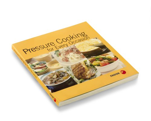 Fagor Pressure Cooking For Every Occasion Cookbook