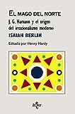 El Mago del Norte: J. G. Hamann y el origen del irracionalismo moderno (Filosofía - Cuadernos de Fil...