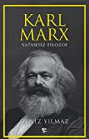 Karl Max; Vatansiz Filozof