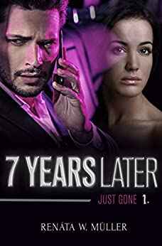 Book cover image for Just Gone - 7 years later series - Book 1