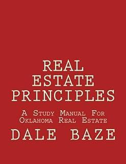 Real Estate Principles: A Study Manual For Oklahoma Real Estate