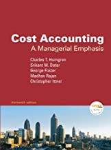 Cost Accounting: A Managerial Emphasis Value Pack (includes Student Study Guide & Student Solutions Manual) (13th Edition)