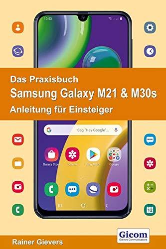 Das Praxisbuch Samsung Galaxy M21 & M30s - Anleitung für Einsteiger