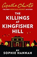 The Killings at Kingfisher Hill: The New Hercule Poirot Mystery (Ome a Format)