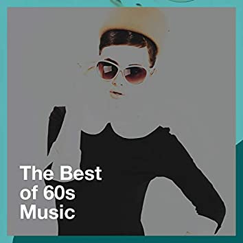 The Best of 60s Music