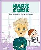 Marie Curie: La científica que ganó dos Premios Nobel: 8 (Mis pequeños héroes)