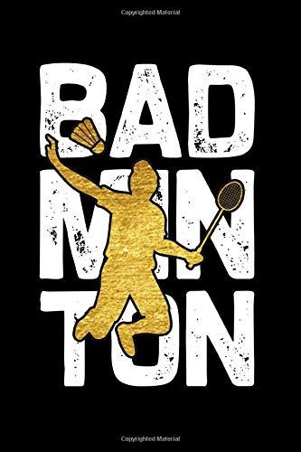 Badminton Notebook, Badminton Player notebook gift: badminton set / Badminton log Gift, 101 Pages, 6x9, Soft Cover, Matte Finish