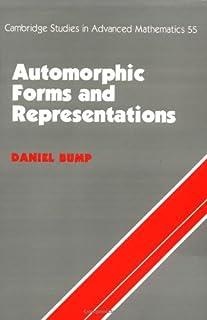Automorphic Forms and Representations (Cambridge Studies in Advanced Mathematics) by Daniel Bump(1998-11-28)