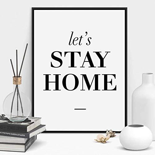 Póster en lienzo para pared Let's Stay Home Wall Family Typography Citas artísticas Impresiones modernas para decoración de pared (50 x 70 cm), sin marco