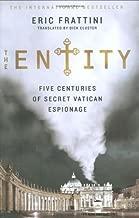 The Entity: Five Centuries of Secret Vatican Espionage
