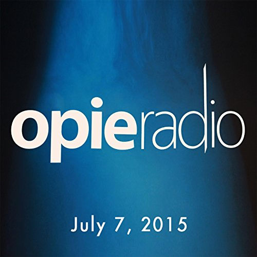 Opie and Jimmy, Amy Schumer, Ricky Gervais, and Robert Kelly, July 7, 2015 audiobook cover art