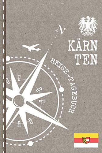 Kärnten Reisetagebuch: Reise Tagebuch zum Selberschreiben, ca. A5 - Journal Dotted Punkteraster, Bucket List für Urlaub, Ferien Trip Tour, Auslandsjahr, Auswanderer - Notizbuch Dot Grid punktiert