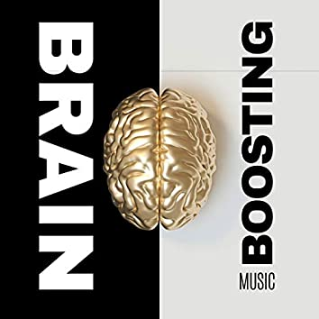 Brain Boosting Music - 15 Songs Improving Concentration, Ability to Learn and Remember Quickly