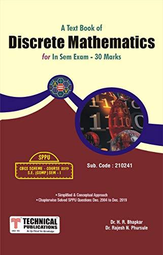 Discrete Mathematics - IN SEM for SPPU 19 Course (SE - I - Comp.- 210241)