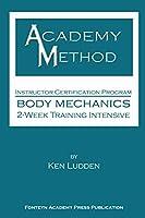 Academy Method: Body Mechanics 2-Week Course