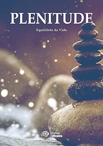 Plenitude: Equilíbrio da Vida