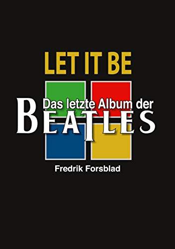 Let It Be - das letzte Album der Beatles