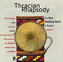 Bulgarian Wedding Music 1: Thracian Rhapsody