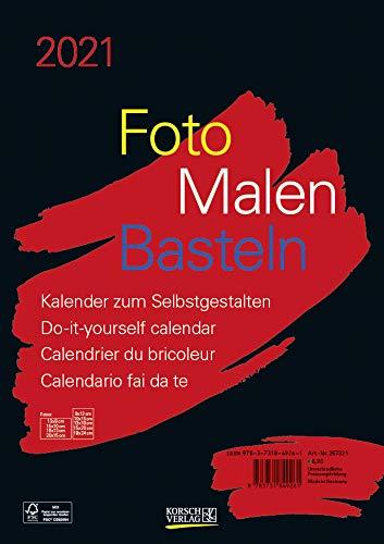 Foto-Malen-Basteln Bastelkalender A4 schwarz 2021: Fotokalender zum Selbstgestalten. Aufstellbarer do-it-yourself Kalender mit festem Fotokarton.