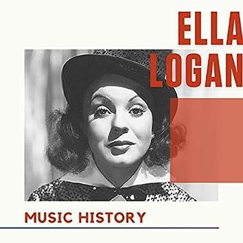 Ella Logan - Music History