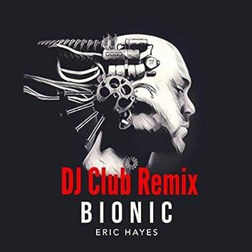 Bionic (DJ Club Remix)