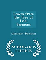 Leaves from the Tree of Life: Sermons 129729890X Book Cover