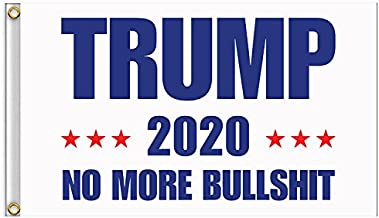 RTWAY Trump Flag, Donald Trump for President 3x5 Feet Printed Flag Trump 2020 Keep America Great No More Bullshit with Grommets for Hanging (White)