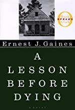 {A LESSON BEFORE DYING} BY Gaines, Ernest J.(Author)A Lesson Before Dying(Paperback) ON 28 Sep 1997)