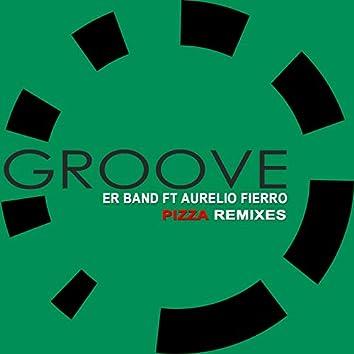 Pizza (feat. Aurelio Fierro) [Remixes]