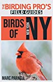 Birds of New York (The Birding Pro s Field Guides)