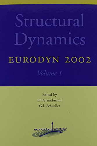 Structural Dynamics - EURODYN 2002: Proceedings of the 4th International Conference on Structural Dy