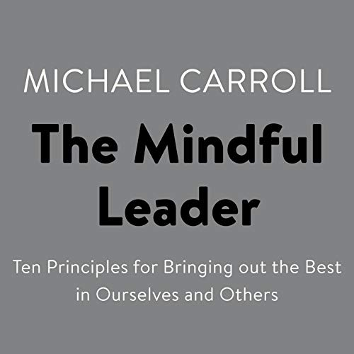 The Mindful Leader audiobook cover art