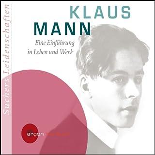 Klaus Mann. Eine Einführung in Leben und Werk Titelbild