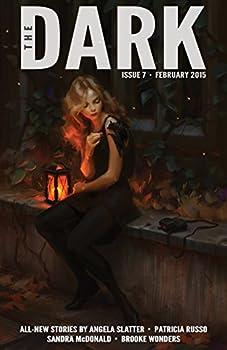 The Dark Issue 7 Magazine Monday