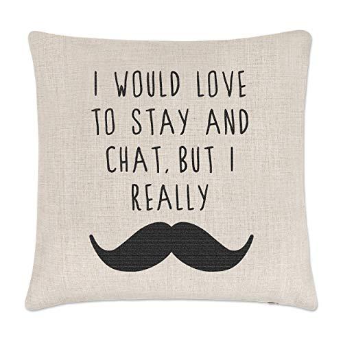 Gift Base I Would Amour à Stay et Chat But I Vraiment Moustache Lin Housse de Coussin