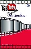 YouTube paque Articulos : videos a YouTube