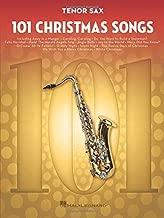 101 Christmas Songs: for Tenor Sax
