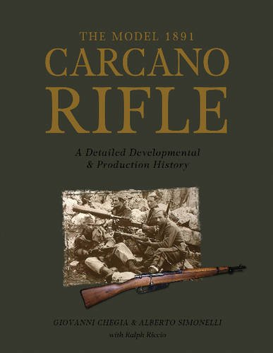 The Model 1891 Carcano Rifle: A Detailed Developmental and Production History (0)