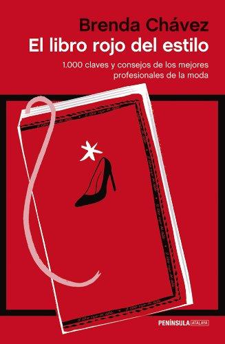 El libro rojo del estilo: 1.000 claves y consejos de los mejores profesionales de la historia (ATALAYA)