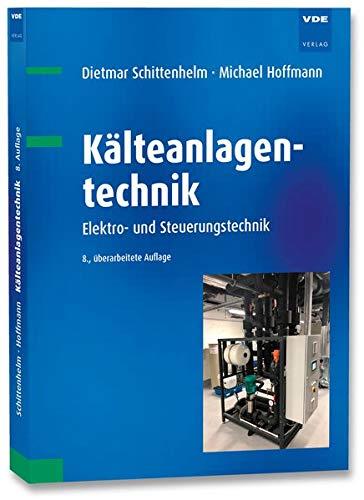 Kälteanlagentechnik: Elektro- und Steuerungstechnik