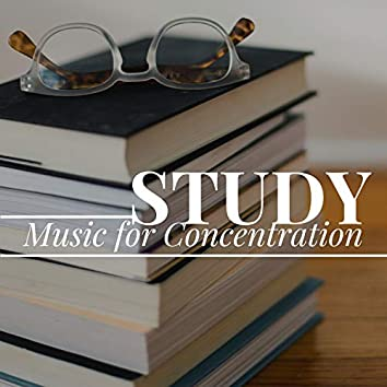 Study Music for Concentration 2018 - Piano Music for Relaxation
