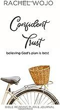 Confident Trust: Believing God's Plan is Best