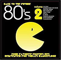 Vol. 2-Back to the Furture 80's