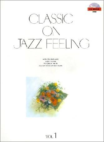 CD付 クラシックオンジャズフィーリング 1 (CD book)