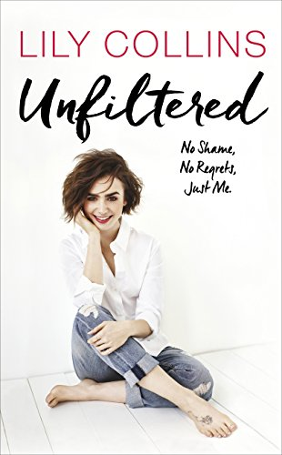 Unfiltered: No Shame, No Regrets, Just Me (English Edition)