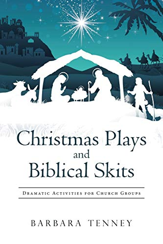 Christmas Plays and Biblical Skits